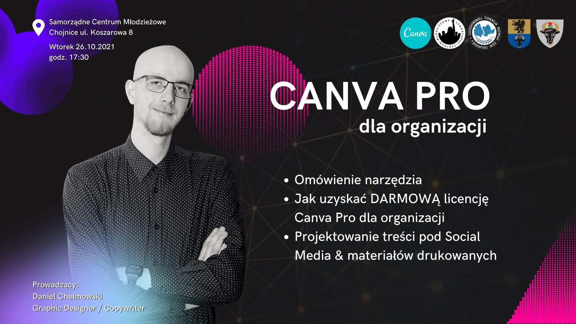 Canva PRO dla organizacji - Warsztaty poprowadzi Daniel Chełmowski